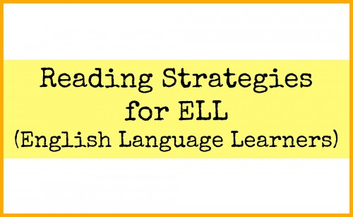 Reading Strategies for ELL/ESL