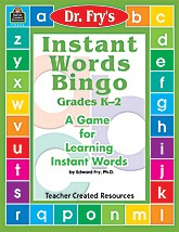 Instant Words Bingo: A Game for Learning Instant Words by Dr. Fry