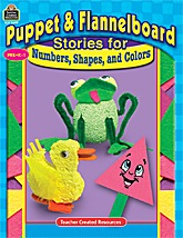 Puppet & Flannelboard Stories for                             Numbers, Shapes, and Colors Book or eBook