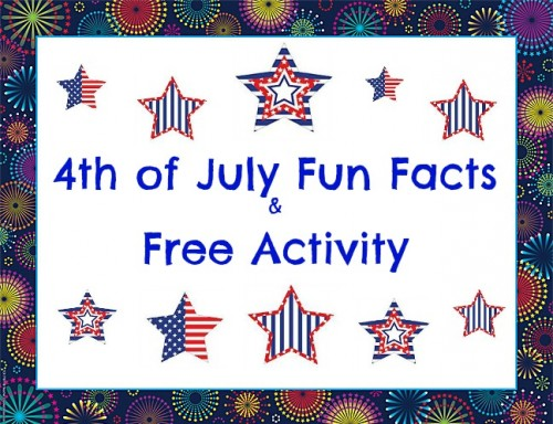 4th of July Fun Facts and Free Activity