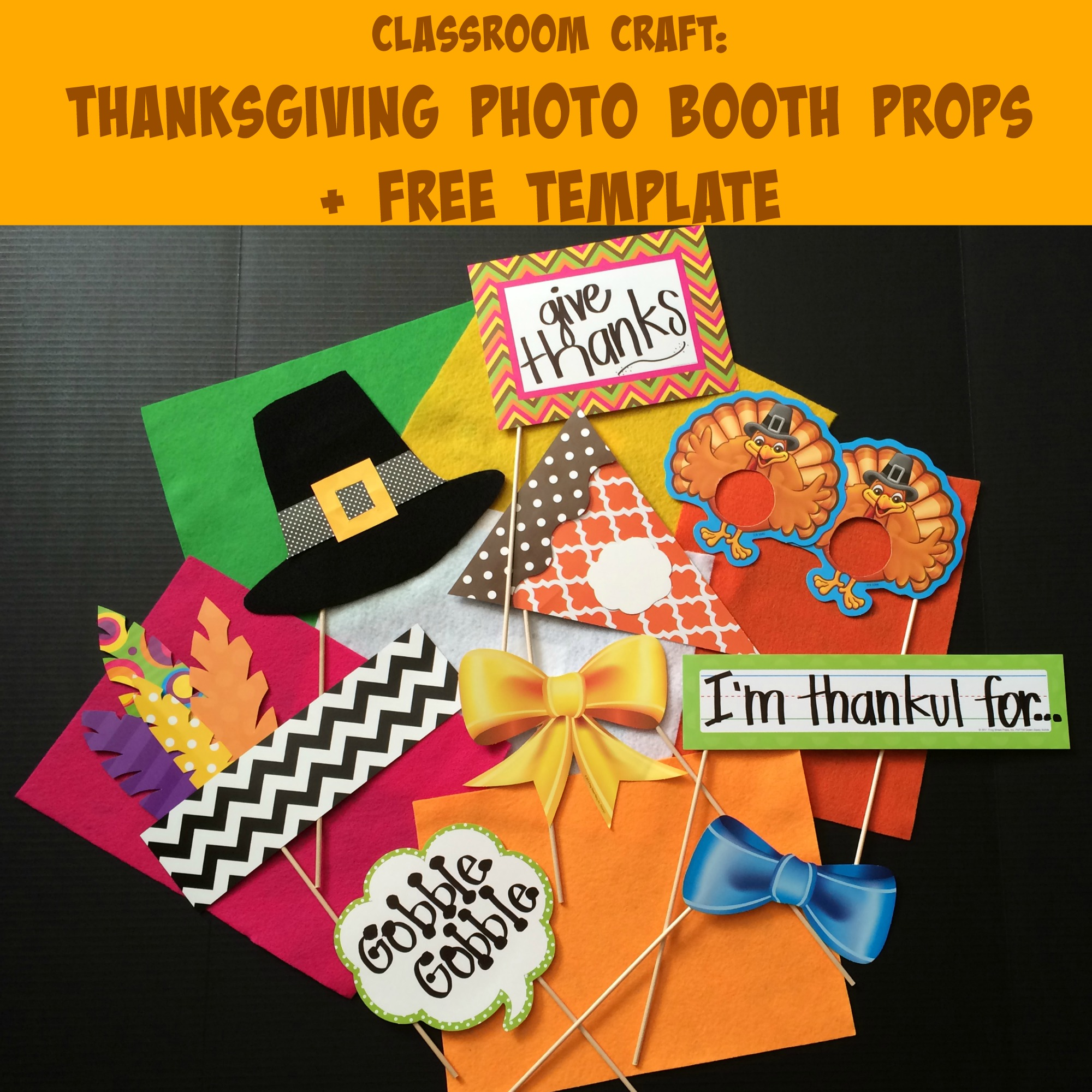 Thanksgiving Photo Booth Props For The Classroom Free Template