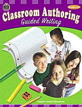 Classroom Authoring: Guided Writing, Grades 4-8